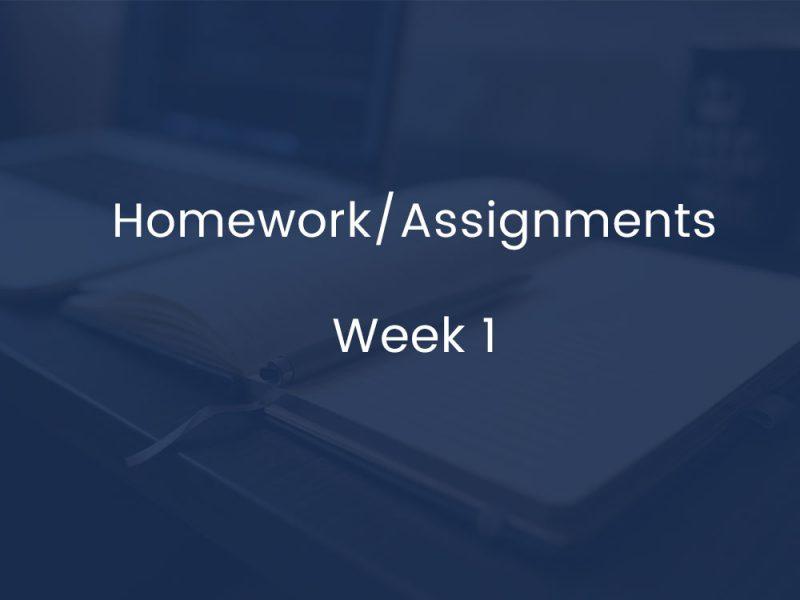 Homework/Assignments - Week 1