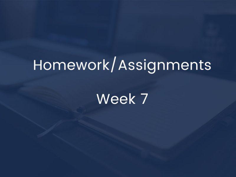 Homework/Assignments - Week 7