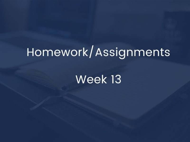 Homework/Assignments - Week 13
